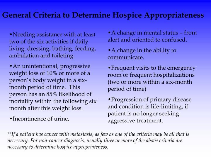 General Criteria to Determine Hospice Appropriateness