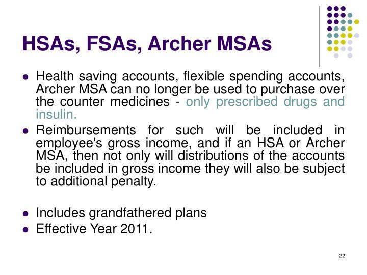 HSAs, FSAs, Archer MSAs