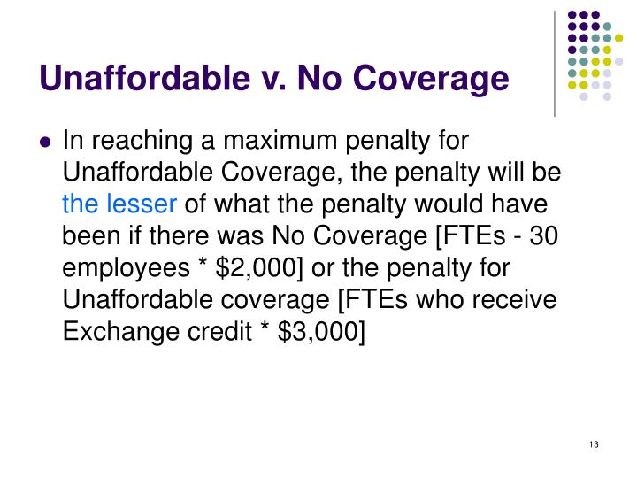 Unaffordable v. No Coverage