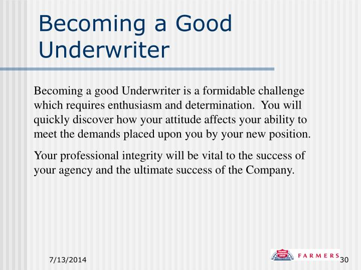 Becoming a Good Underwriter