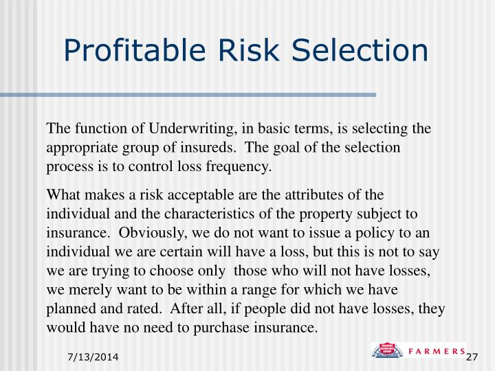 Profitable Risk Selection