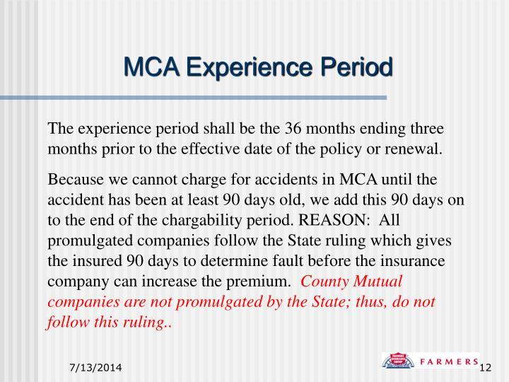 MCA Experience Period
