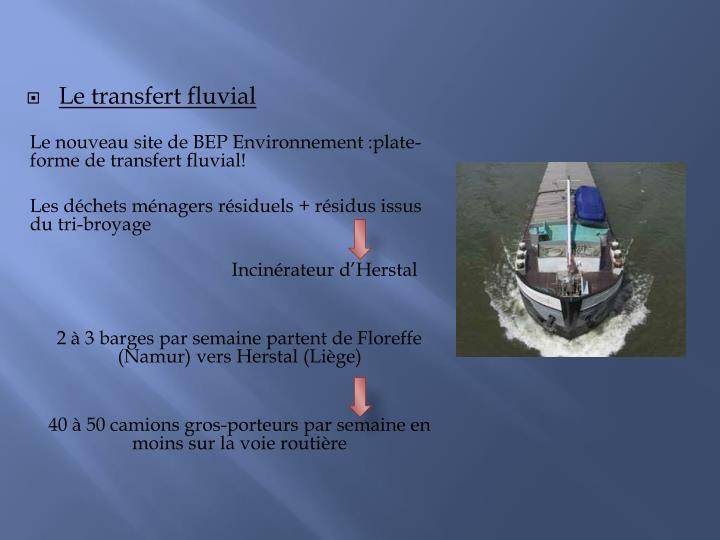 Le transfert fluvial