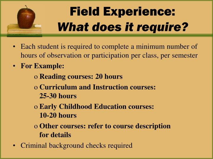 Field Experience: