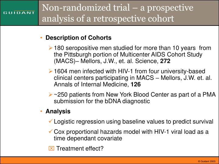Non-randomized trial – a prospective analysis of a retrospective cohort