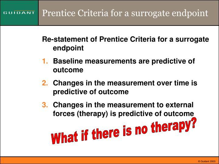 Prentice Criteria for a surrogate endpoint