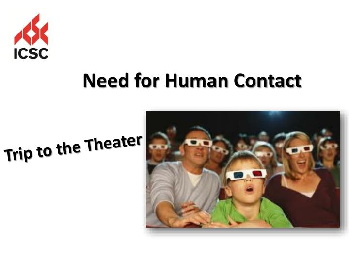 Need for Human Contact
