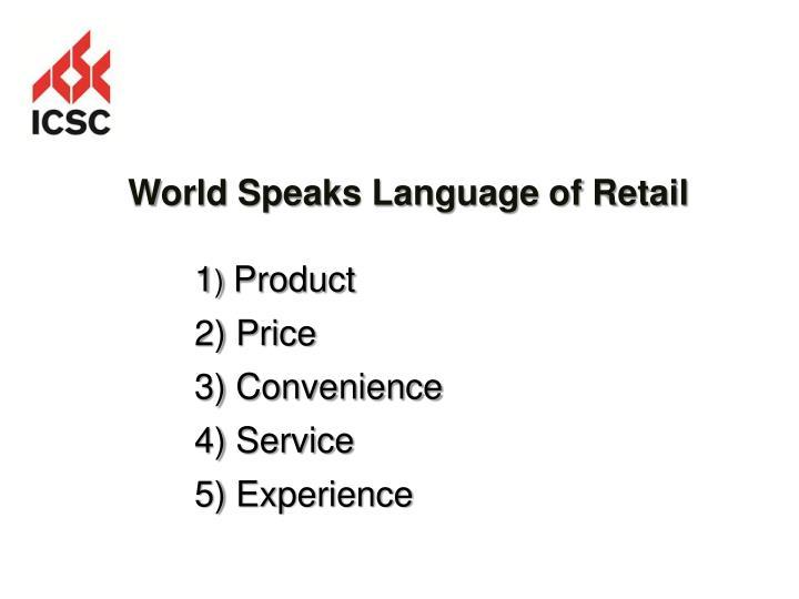 World Speaks Language of Retail