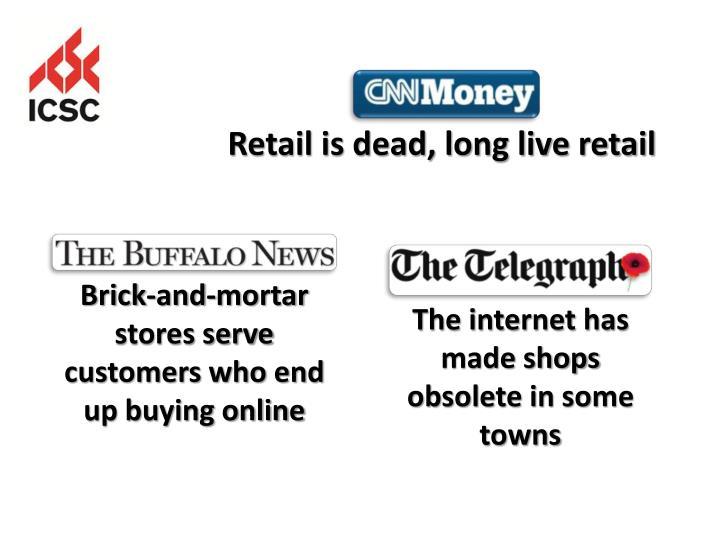 Retail is dead, long live retail