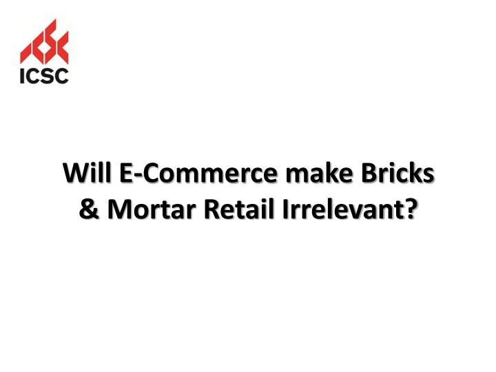 Will E-Commerce