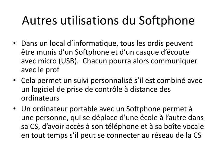 Autres utilisations du Softphone
