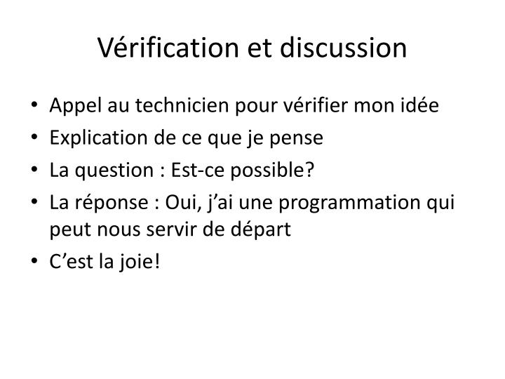 Vérification et discussion