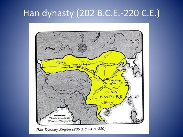 Han dynasty (202 B.C.E.-220 C.E.)