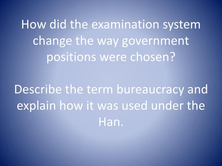 How did the examination system change the way government positions were chosen?