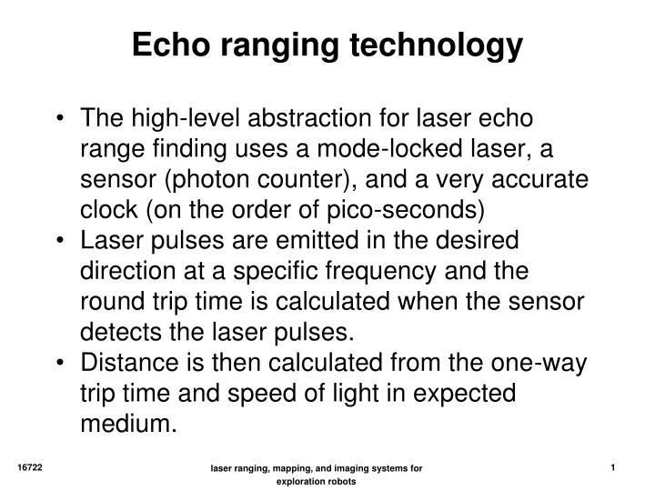 Echo ranging technology
