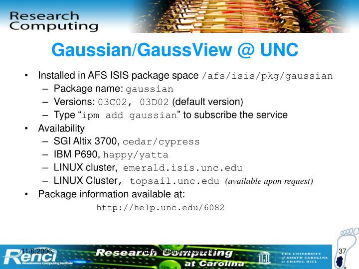 Gaussian/GaussView @ UNC