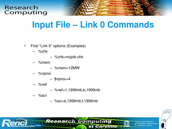 Input File – Link 0 Commands