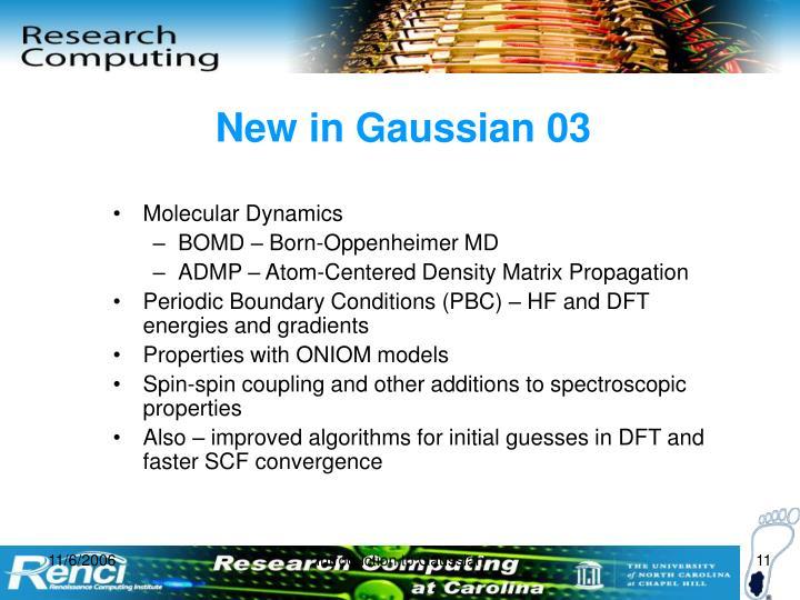 New in Gaussian 03