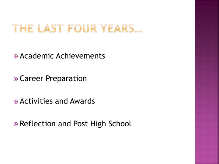 The last four years…