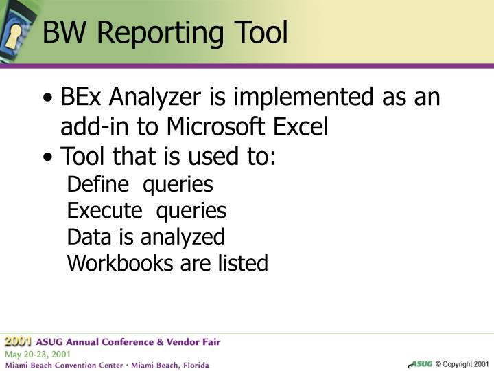 BW Reporting Tool