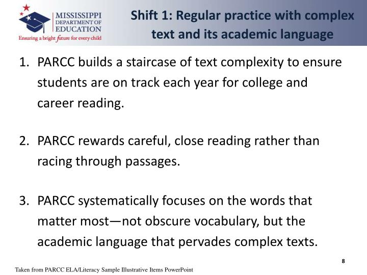 Shift 1: Regular practice with complex text and its academic language