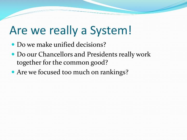 Are we really a System!