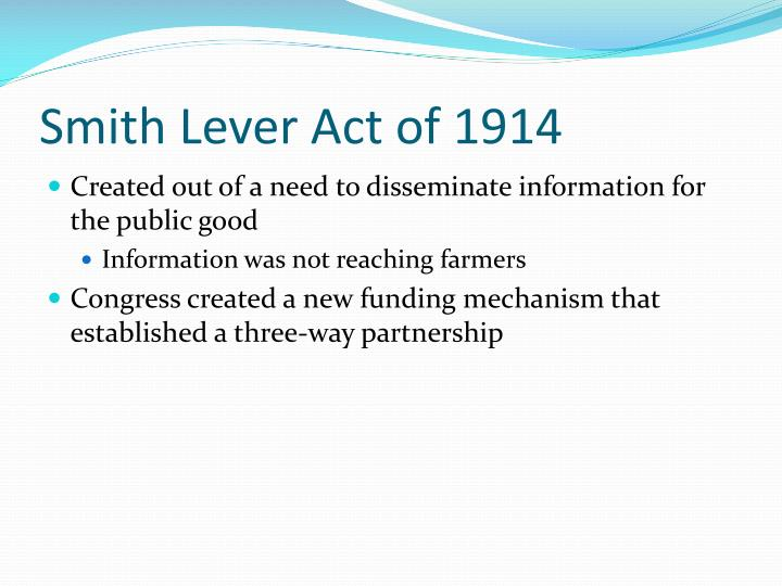 Smith Lever Act of 1914