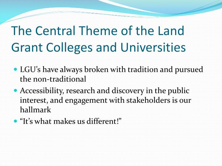 The Central Theme of the Land Grant Colleges and Universities