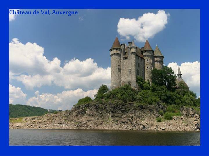 Château de Val, Auvergne