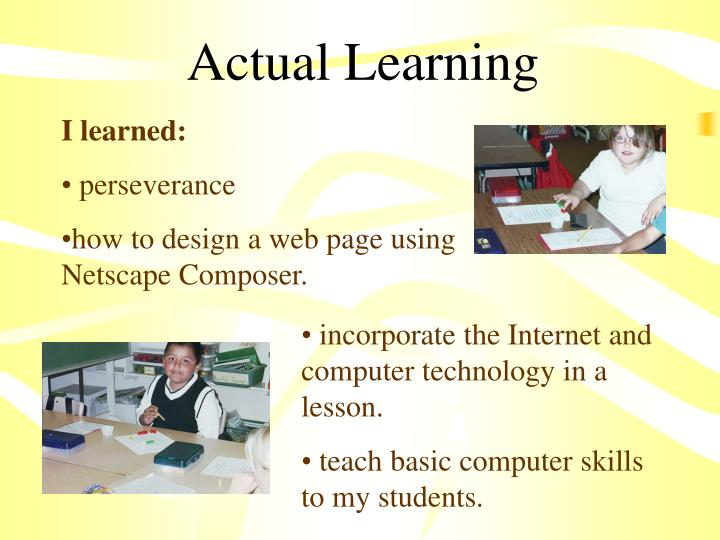 Actual Learning