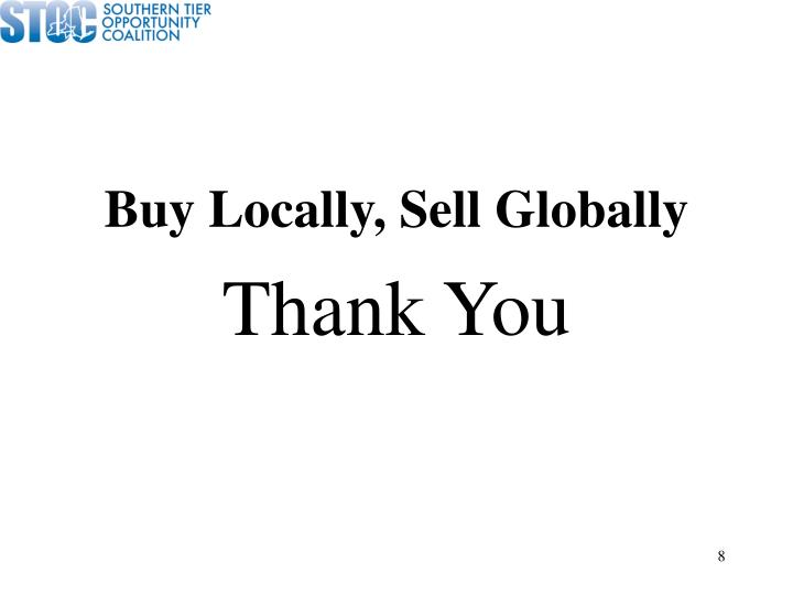 Buy Locally, Sell Globally