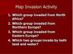 map invasion activity