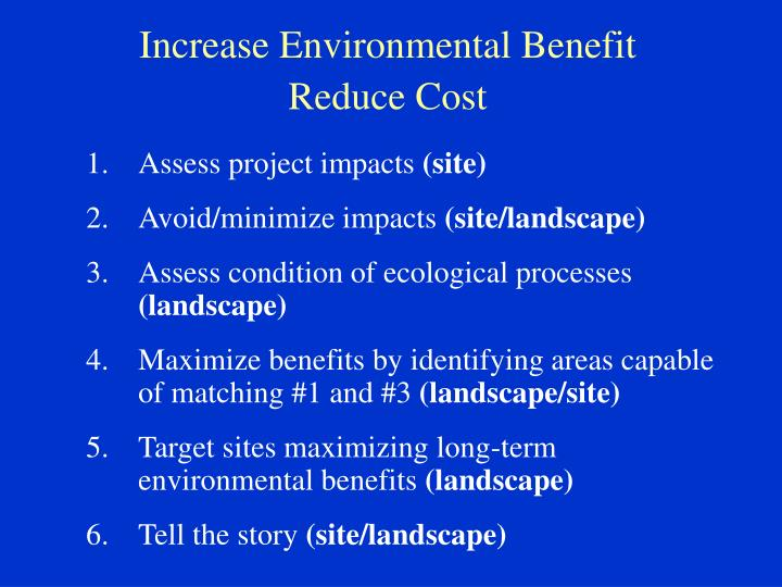 Increase Environmental Benefit