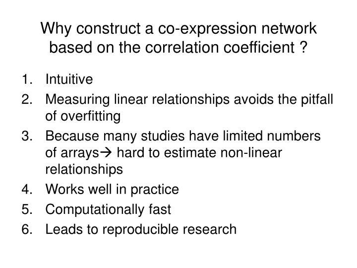 Why construct a co-expression network based on the correlation coefficient ?