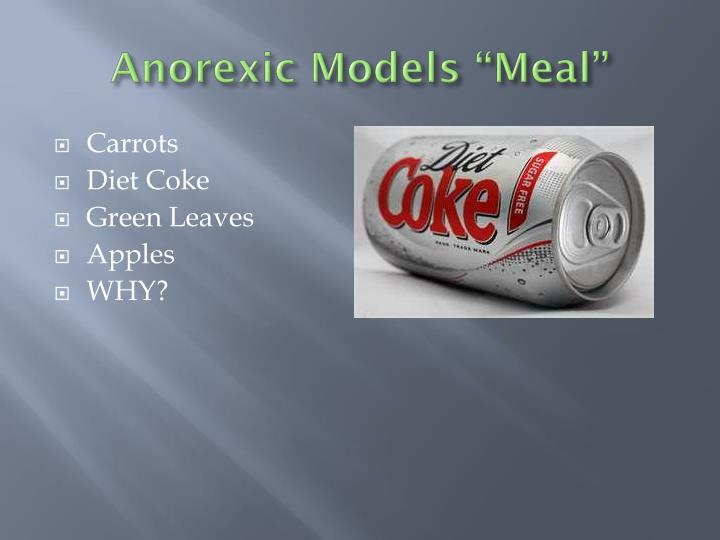 Anorexic Models Meal
