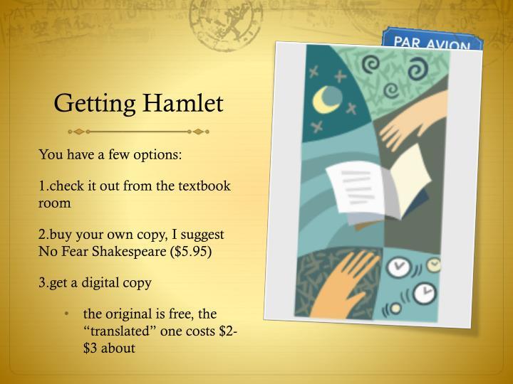 Getting Hamlet
