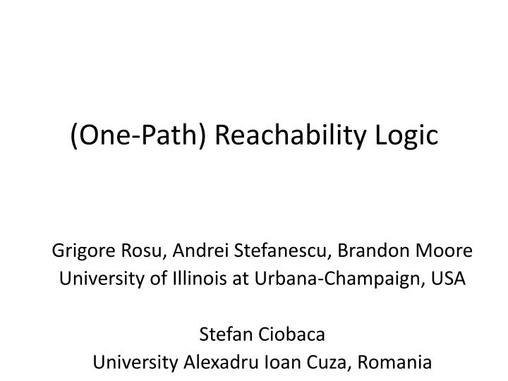 One path reachability logic