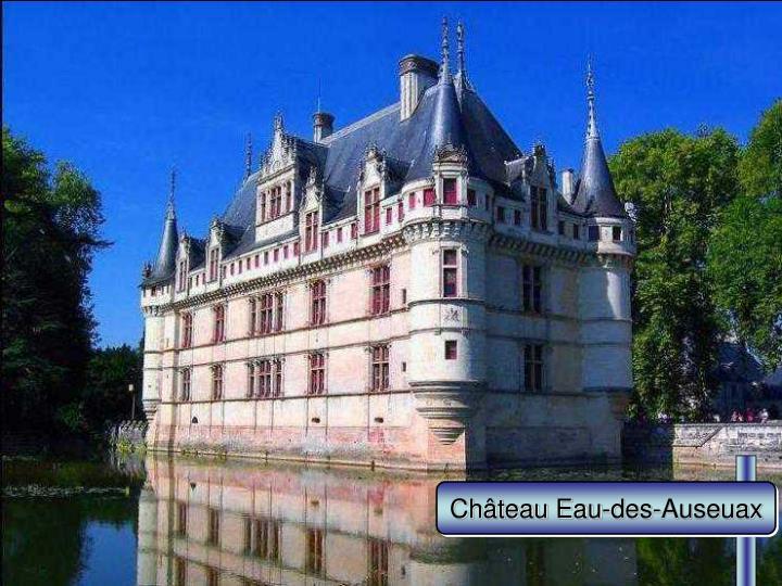 Château Eau-des-Auseuax