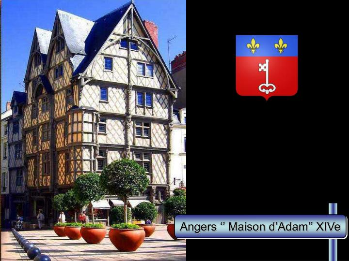 Angers '' Maison d'Adam'' XIVe