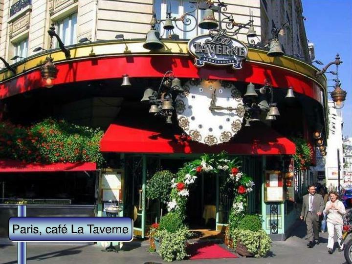 Paris, café La Taverne