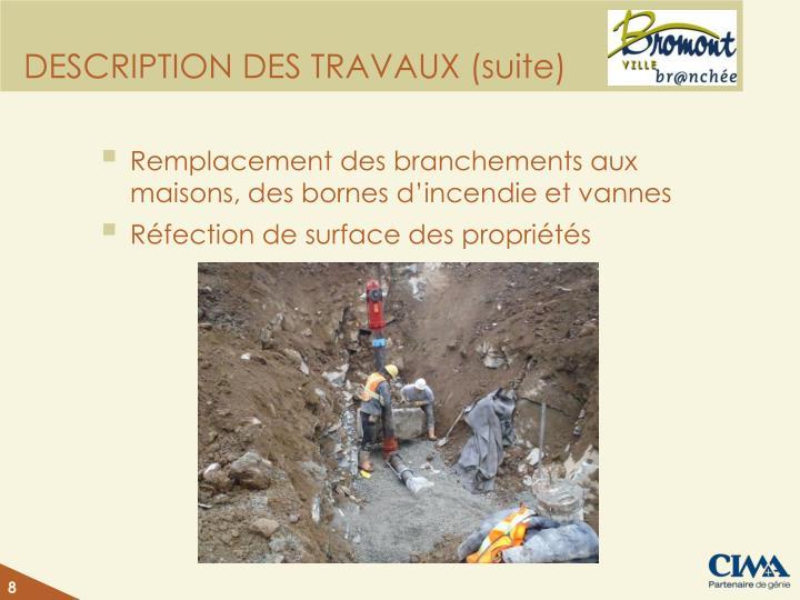 DESCRIPTION DES TRAVAUX (suite)