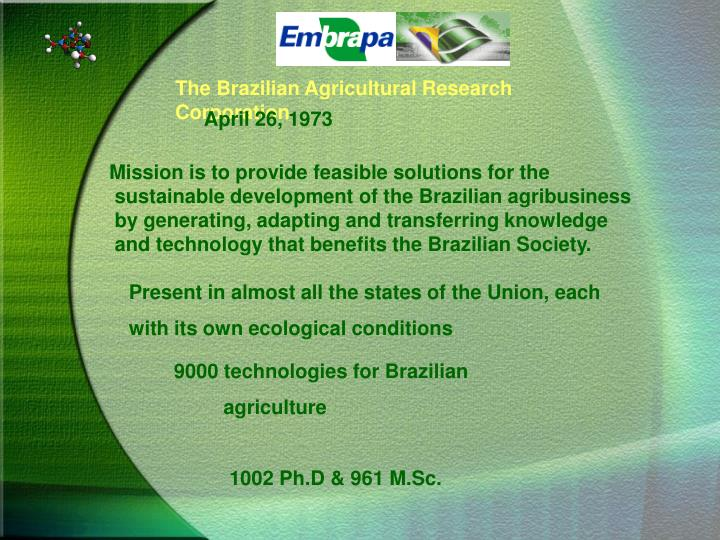 The Brazilian Agricultural Research Corporation