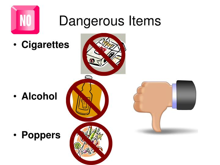 Dangerous Items