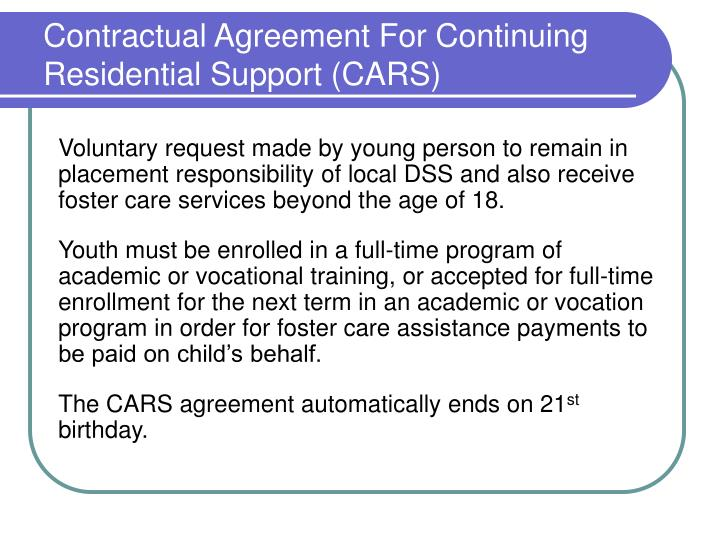 Contractual Agreement For Continuing Residential Support (CARS)
