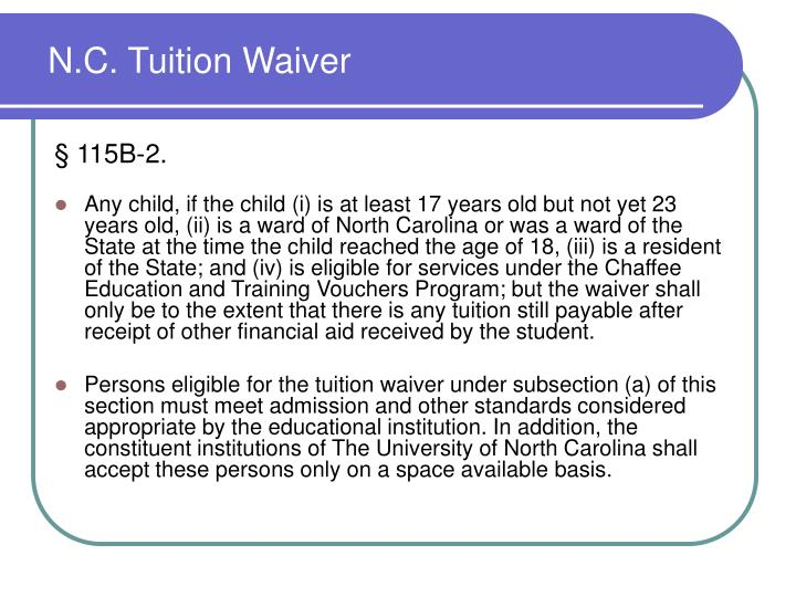 N.C. Tuition Waiver