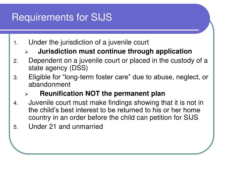 Requirements for SIJS