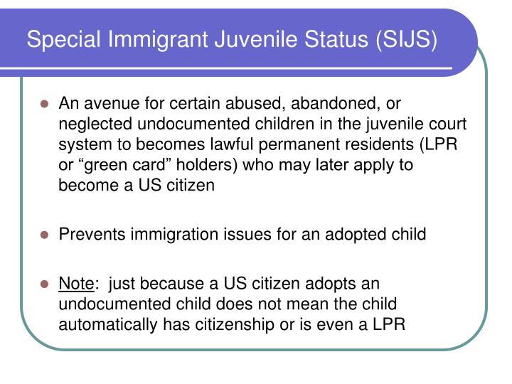 Special Immigrant Juvenile Status (SIJS)