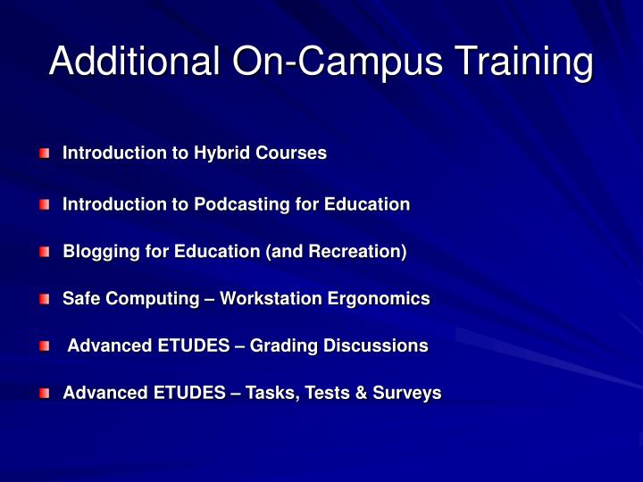 Additional On-Campus Training