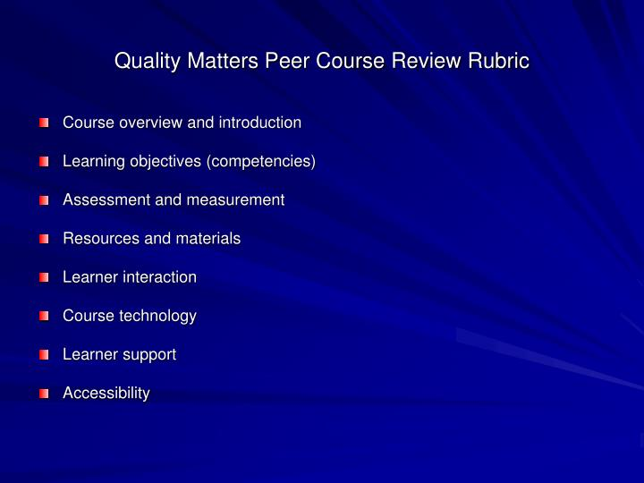 Quality Matters Peer Course Review Rubric