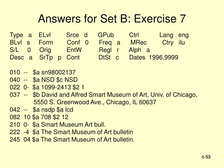 Answers for Set B: Exercise 7